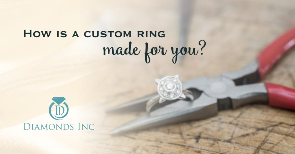 How is a custom ring made for you