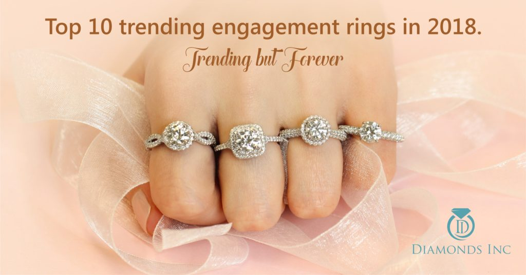 Top 10 trending engagement rings in 2018. Trending but Forever