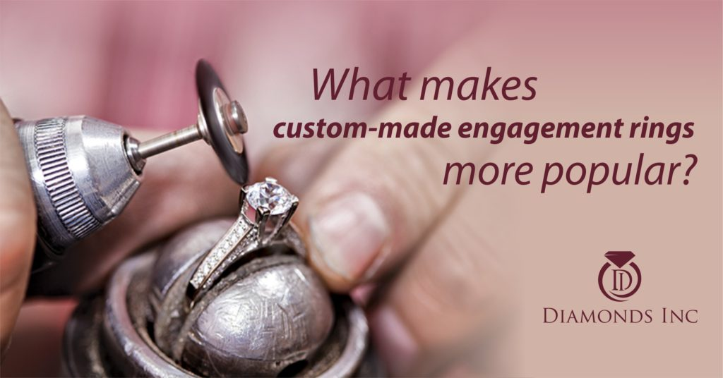 What makes custom made engagement rings more popular