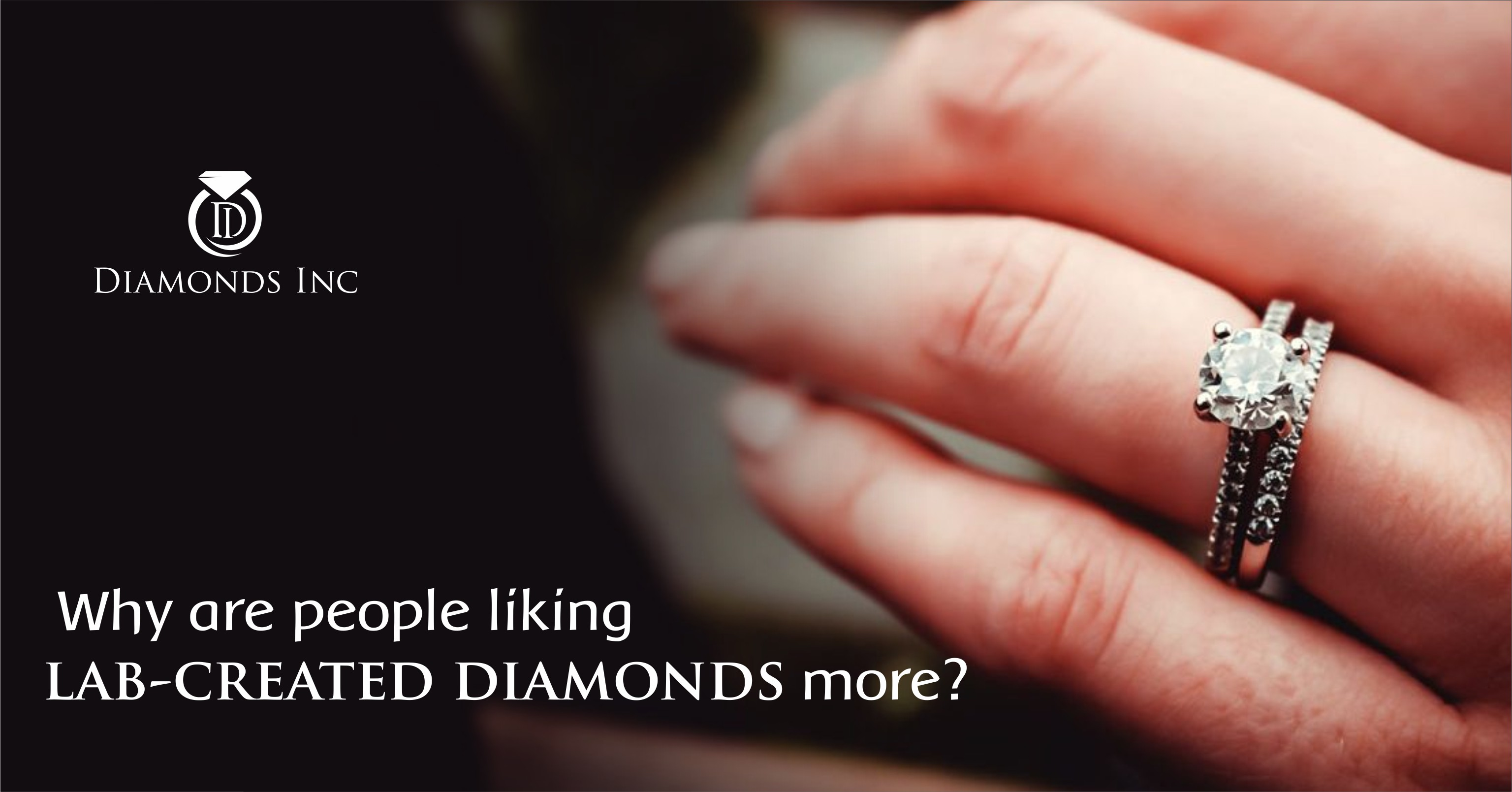 Why are people liking lab-created diamonds?
