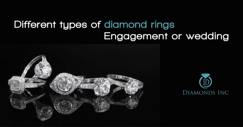 Different types of diamond rings Engagement or wedding