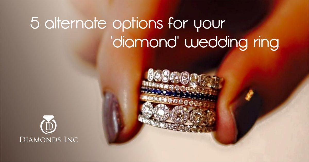 5 Alternate Options to Your 'Diamond' Wedding Ring