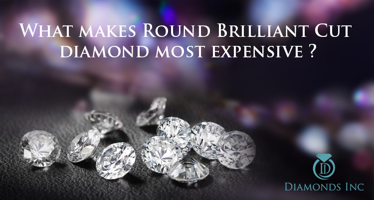 What Makes Round Brilliant Cut Diamond Most Expensive?