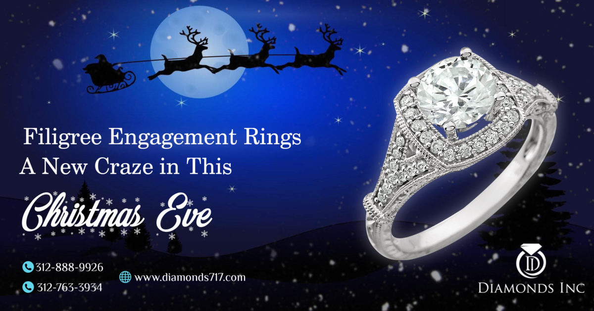 Filigree Engagement Rings – A New Craze in this Christmas Eve