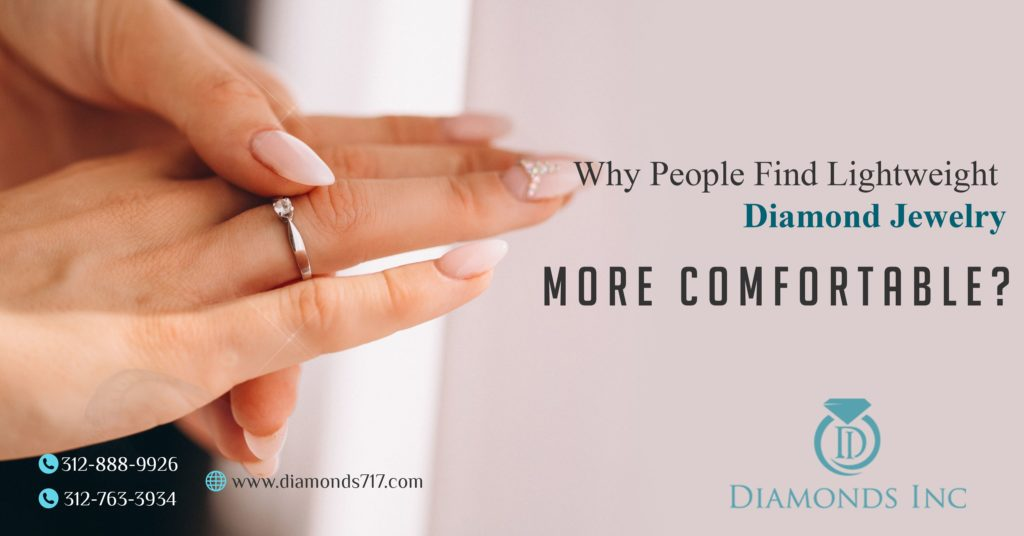 Why-people-find-lightweight-diamond-jewelry-more-comfortable
