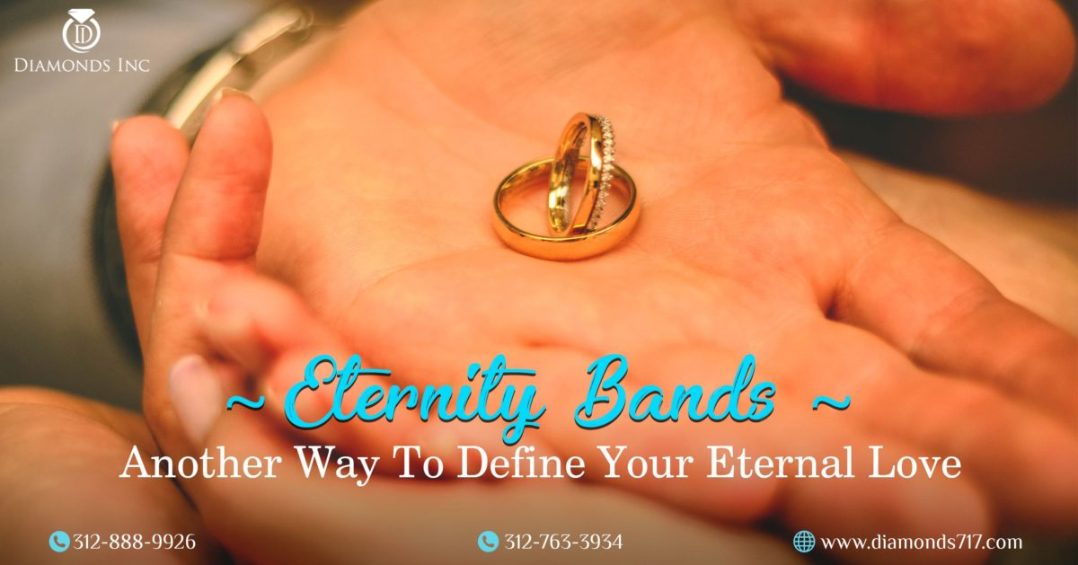 Eternity Bands – Another Way to Define Your Eternal Love