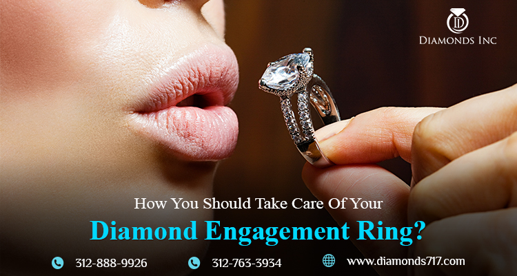 How You Should Take Care Of Your Diamond Engagement Ring?