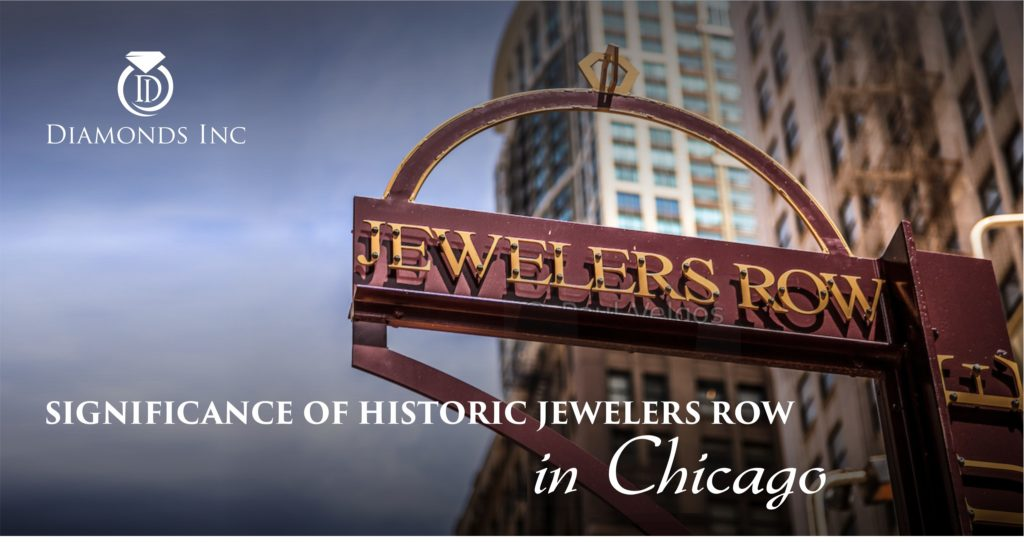 SIGNIFICANCE OF HISTORIC JEWELERS ROW IN CHICAGO
