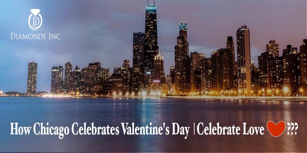 How Chicago Celebrates Valentine's Day | Celebrate Love ???-01