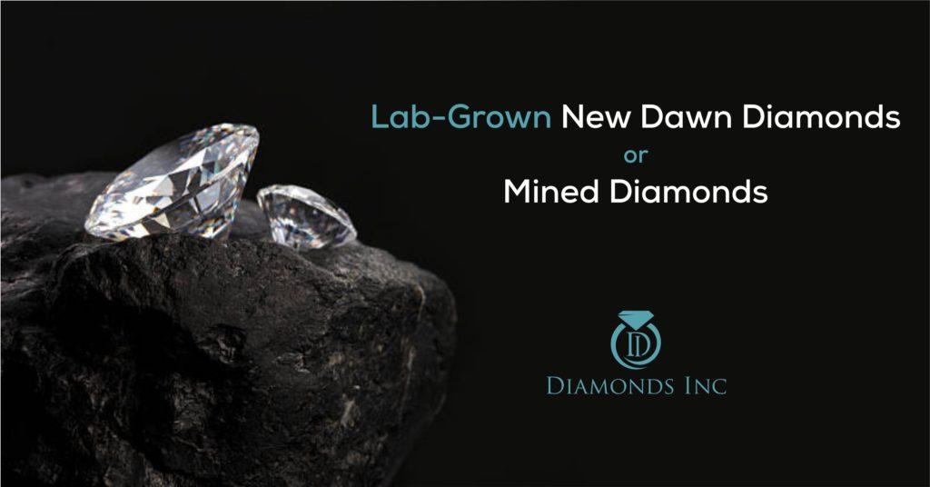 Lab-Grown New Dawn Diamonds or Mined Diamonds |Diamonds 717 | Diamonds Inc