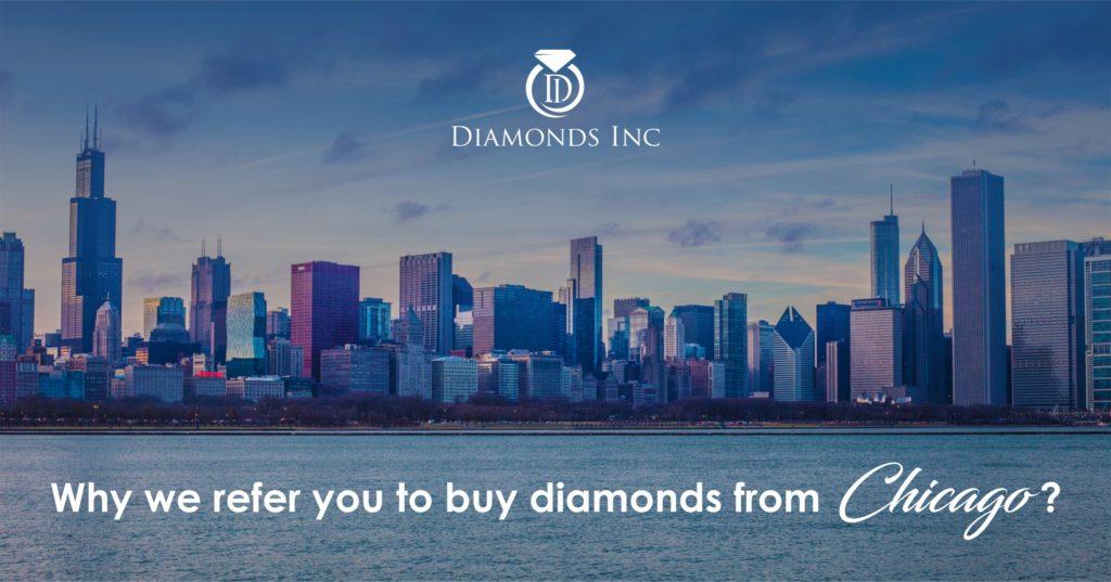 Why we refer you to buy diamonds from Chicago | Diamonds Inc | Diamonds717