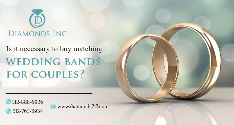 Is it Necessary to Buy Matching Wedding Bands For Couples?