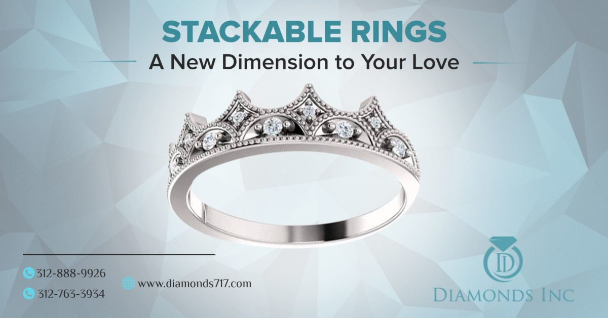 Stackable Rings – A New Dimension To Your Love