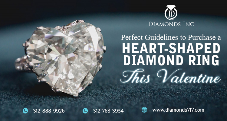 Perfect Guidelines to Purchase a Heart-Shaped Diamond Ring this Valentine