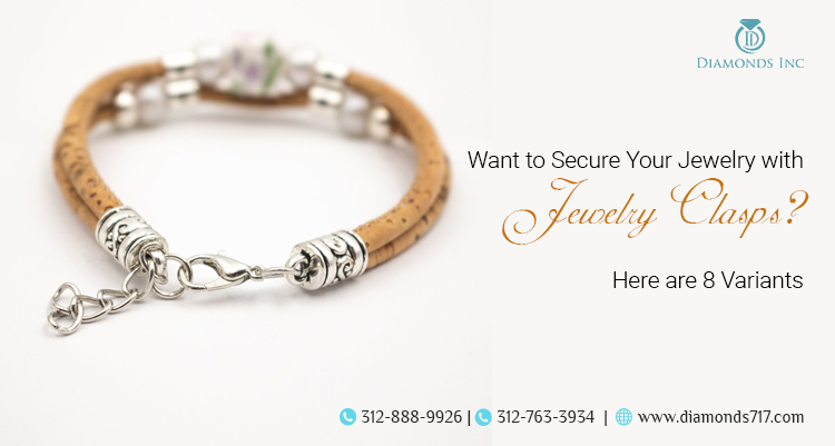 Want to Secure Your Jewelry with Jewelry Clasps